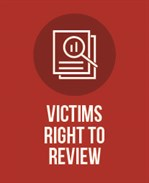 Victims Right To Review